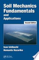 Soil Mechanics Fundamentals and Applications
