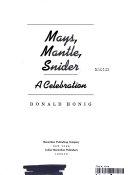 Mays, Mantle, Snider