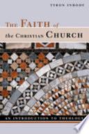 The Faith of the Christian Church