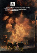Major Hazard Aspects of the Transport of Dangerous Substances
