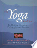 """""""The Yoga Tradition: Its History, Literature, Philosophy and Practice"""" by Georg Feuerstein"""