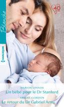 Un bébé pour le Dr Stanford - Le retour du Dr Gabriel Armitage