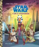 I Am a Padawan  Star Wars  Book