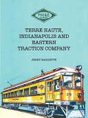 Terre Haute  Indianapolis and Eastern Traction Company