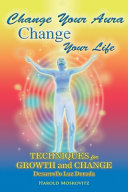 Change Your Aura, Change Your Life