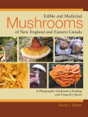 Pdf Edible and Medicinal Mushrooms of New England and Eastern Canada Telecharger