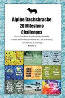 Alpine Dachsbracke  Alpine Basset Hound  20 Milestone Challenges Alpine Dachsbracke Memorable Moments Includes Milestones for Memories  Gifts  Grooming  Socialization   Training