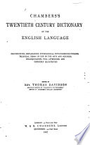 Chamber's Twentieth Century Dictionary of the English Language
