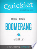 Quicklet on Michael Lewis  Boomerang  CliffNotes like Book Summary
