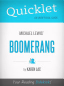 Quicklet on Michael Lewis' Boomerang (CliffNotes-like Book Summary)