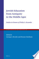 Jewish Education from Antiquity to the Middle Ages