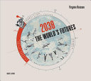 2038: The World's Futures