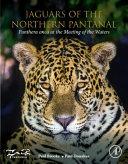 Jaguars of the Northern Pantanal Book