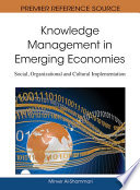Knowledge Management In Emerging Economies Social Organizational And Cultural Implementation Book PDF
