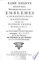 L'âme amante de son Dieu, représentée dans les emblèmes de Hermannus Hugo sur ses Pieux désirs