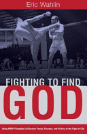 Fighting to Find God