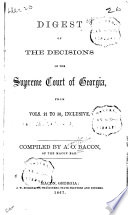 Digest Of The Decisions Of The Supreme Court Of Georgia