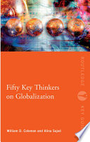 Fifty Key Thinkers on Globalization Book