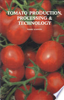 Tomato Production  Processing and Technology Book