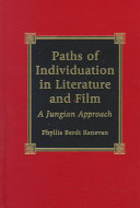 Paths of Individuation in Literature and Film