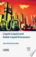 Liquid Liquid and Solid Liquid Extractors Book