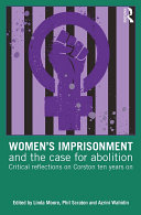Women   s Imprisonment and the Case for Abolition