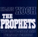 The Prophets: The Babylonian and Persian periods Pdf/ePub eBook
