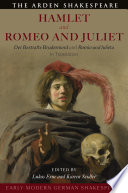 Early Modern German Shakespeare  Hamlet and Romeo and Juliet