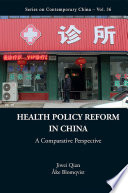 Health Policy Reform In China