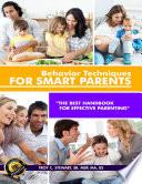 Behavior Techniques For Smart Parents Prem Edition