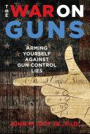 Pdf The War on Guns Telecharger