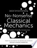 No Nonsense Classical Mechanics Book