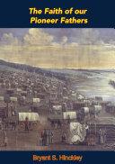 The Faith of our Pioneer Fathers Pdf/ePub eBook