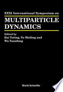 Proceedings of the XXXI International Symposium on Multiparticle Dynamics