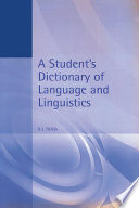 A Student s Dictionary of Language and Linguistics