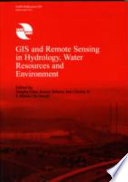 GIS and Remote Sensing in Hydrology, Water Resources and Environment
