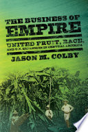 The Business of Empire Book