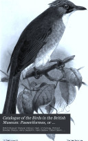 Catalogue of the Birds in the British Museum: Passeriformes, or perching birds. Cichlomorphœ: pt. III-IV, containing the ... family Timeliidœ (babbling-thrushes) by R.B. Sharpe