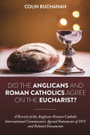 Did the Anglicans and Roman Catholics Agree on the Eucharist? Pdf/ePub eBook