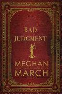 Bad Judgment