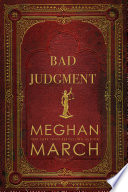 """Bad Judgment"" by Meghan March"
