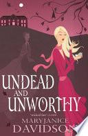 Undead And Unworthy Book