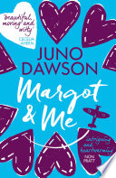"""Margot & Me"" by Juno Dawson"