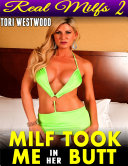 Milf Took Me In Her Butt : Real Milfs 2