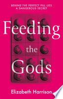 Feeding the Gods