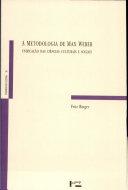 Metodologia de Max Weber, A: Unificação das Ciências Culturais e Sociais Vol. 26