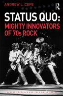 Status Quo  Mighty Innovators of 70s Rock