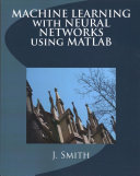 Machine Learning With Neural Networks Using MATLAB Book