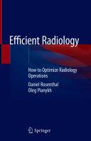 Efficient Radiology