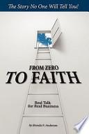 From Zero to Faith